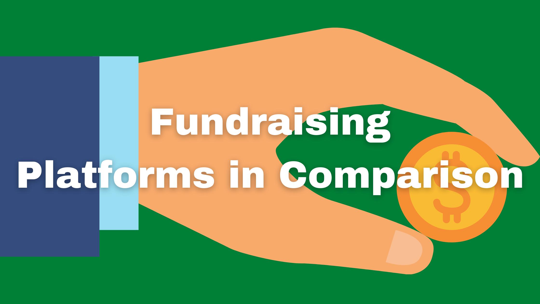 fundraising platforms in comparison