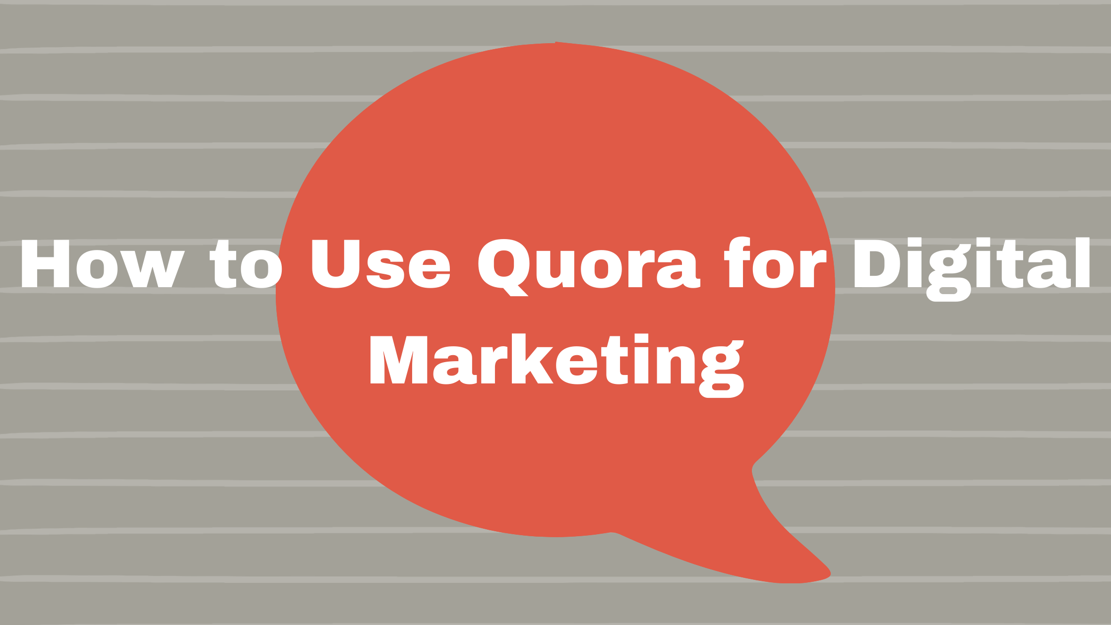 how to use quora for digital marketing